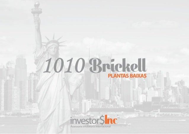 Apresentação 1010 Brickell Oficial (Corretor Leite 99354 8288)