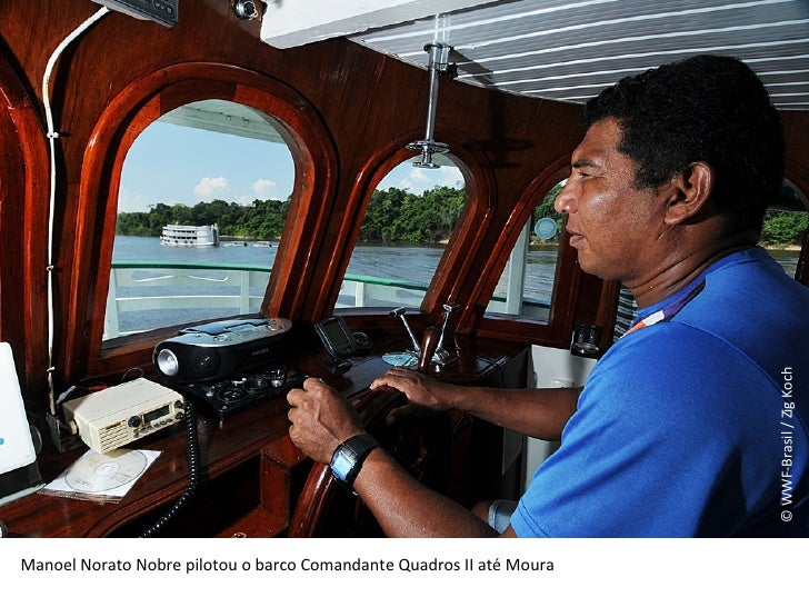 © WWF-Brasil / Zig Koch Manoel Norato Nobre pilotou o barco Comandante Quadros II até Moura