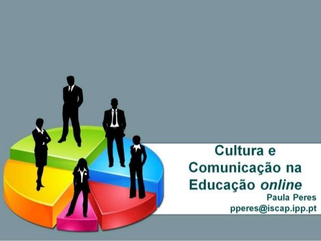 Cultura e Comunicação na Educação OnLine
