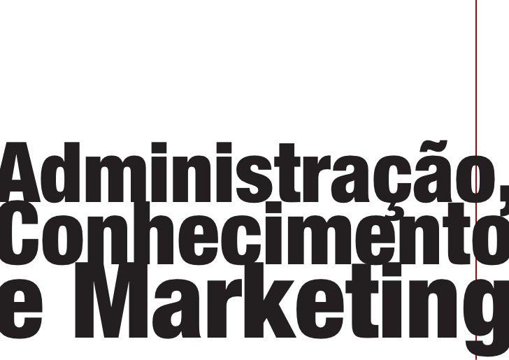 Administração, Conhecimento e Marketing