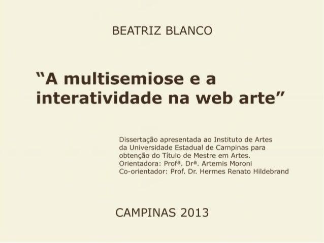 A multisemiose e a interatividade na web arte