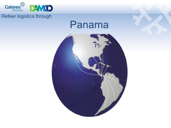 Refeer logistics through   Panama