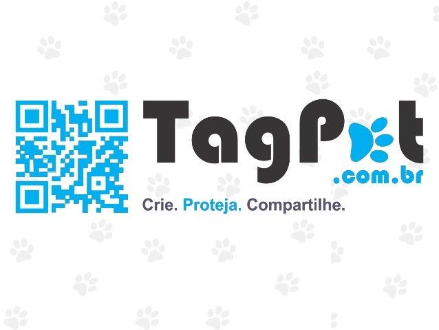 TagPet é o serviço de identificação para pets simples e eficaz que aproxima empresas e  profissionais do setor aos donos d...