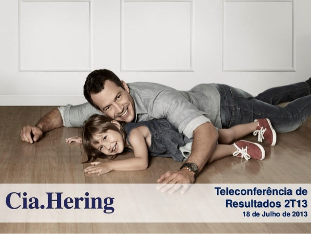 Teleconferência de Resultados 2T13 18 de Julho de 2013