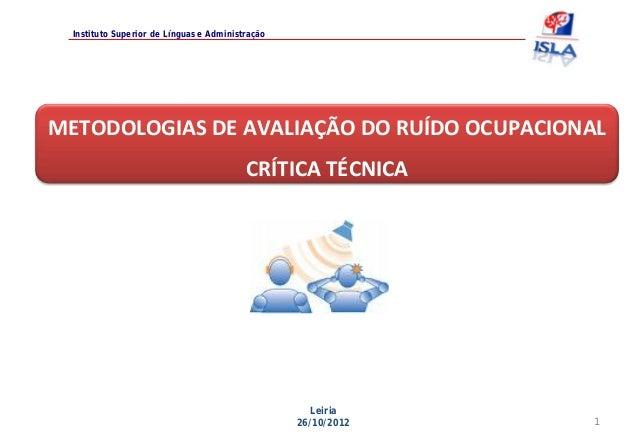 Instituto Superior de Línguas e AdministraçãoMETODOLOGIASDEAVALIAÇÃODORUÍDOOCUPACIONAL                               ...