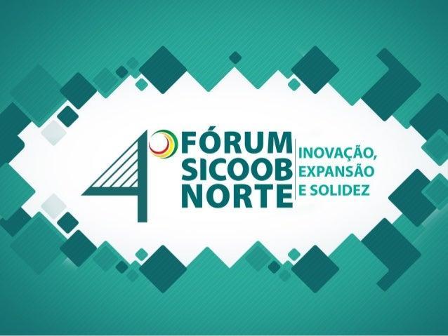 SICOOB NORTE Durante os seus 15 anos de existência, o SICOOB NORTE vem colecionando significativos números, que expressam ...