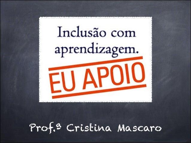 Prof.ª Cristina Mascaro