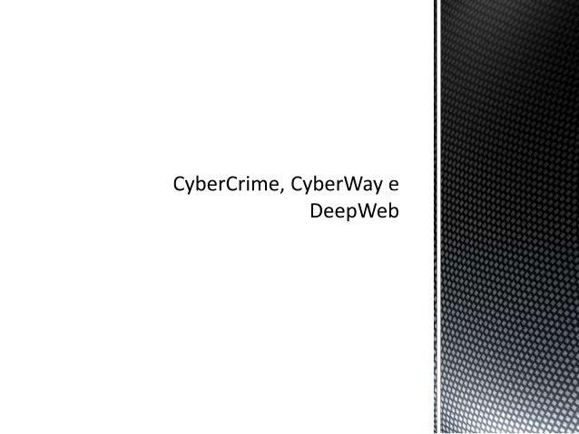 • Crimes cibernéticos • Todo e qualquer prática ilícita na rede é considerado um crime