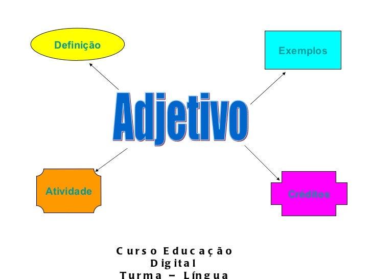 Adjetivo Definição Exemplos Atividade Créditos