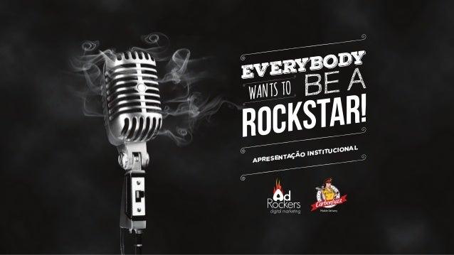 WANTSTO EVERYBODY ROCKSTAR! BE A apresentação institucional