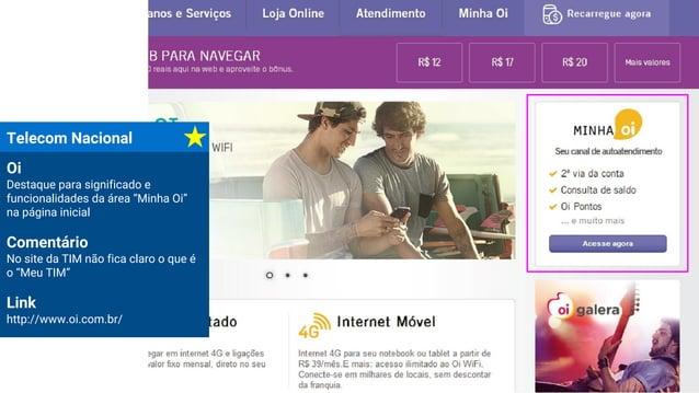 """Telecom Nacional Oi Destaque para significado e funcionalidades da área """"Minha Oi"""" na página inicial Comentário No site da..."""