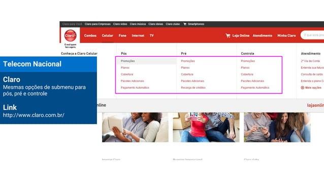 Telecom Nacional Claro Mesmas opções de submenu para pós, pré e controle Link http://www.claro.com.br/