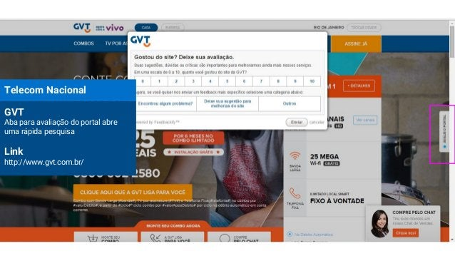 Telecom Nacional GVT Aba para avaliação do portal abre uma rápida pesquisa Link http://www.gvt.com.br/