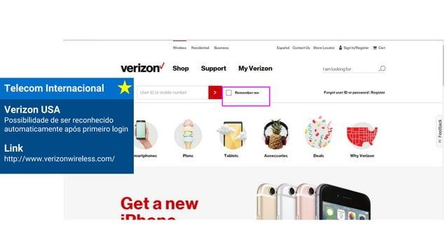 Telecom Internacional Verizon USA Possibilidade de ser reconhecido automaticamente após primeiro login Link http://www.ver...