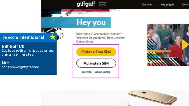 Telecom Internacional Giff Gaff UK Opção de pedir um chip ou ativar seu chip já na primeira tela. Link https://www.giffgaf...