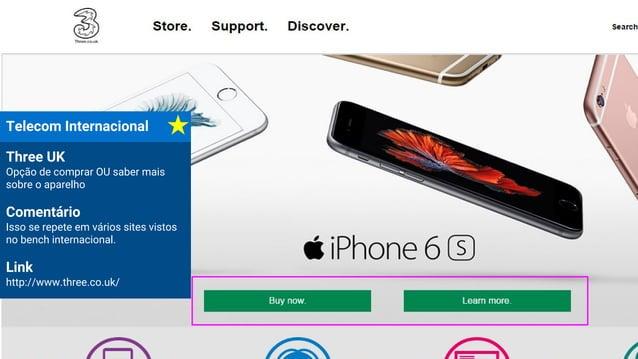 Telecom Internacional Three UK Opção de comprar OU saber mais sobre o aparelho Comentário Isso se repete em vários sites v...