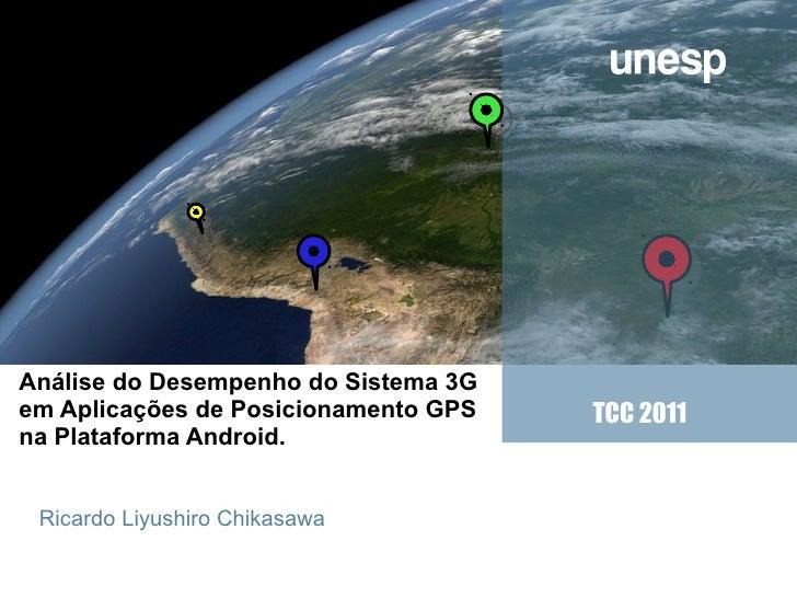Company  LOGOAnálise do Desempenho do Sistema 3Gem Aplicações de Posicionamento GPS   TCC 2011na Plataforma Android.Sun Ri...