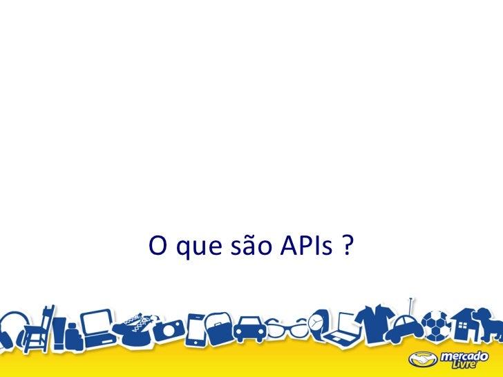O que são APIs ?