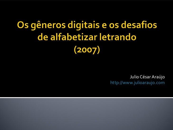 Julio César Araújohttp://www.julioaraujo.com