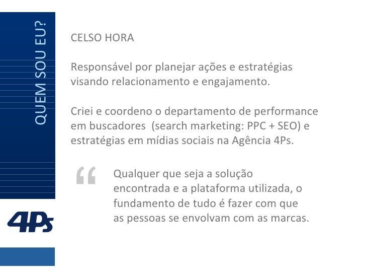 Os 4 principais porquês do trabalho em mídias sociais   por @CelsoHora Slide 2
