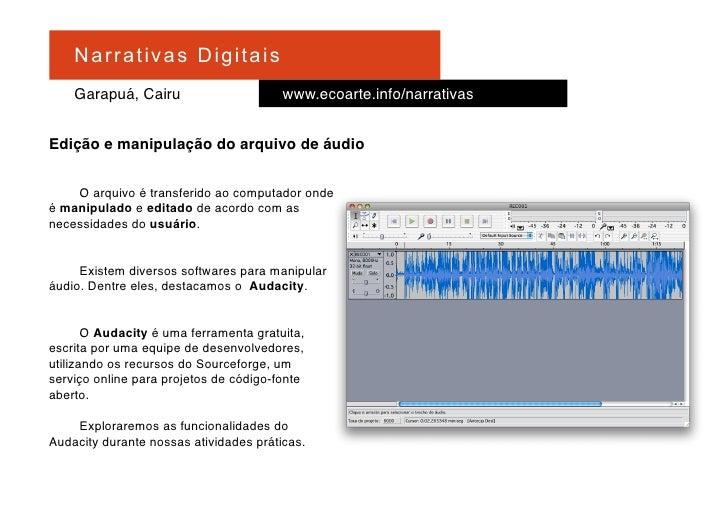 Na r r at i v a s D i gi ta is     Garapuá, Cairu                      www.ecoarte.info/narrativas   Edição e manipulação ...