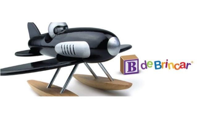 www.bdebrincar.com  A B de Brincar ®  Sonhada e criada por Vilma van Harten e Carlos Ramos, pais de um rapaz de 3 anos, a ...