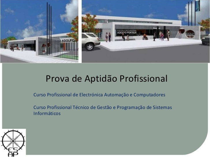 Prova de Aptidão Profissional Curso Profissional de Electrónica Automação e Computadores Curso Profissional Técnico de Ges...