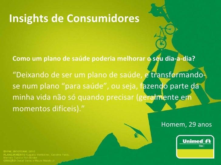 """Insights de Consumidores Como um plano de saúde poderia melhorar o seu dia-a-dia ? """" Deixando de ser um plano de saúde, e ..."""