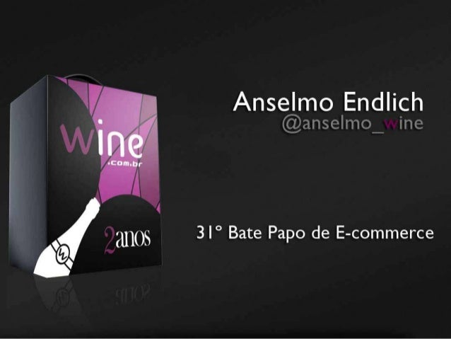 Case Wine - Bate Papo Sobre E-Commerce