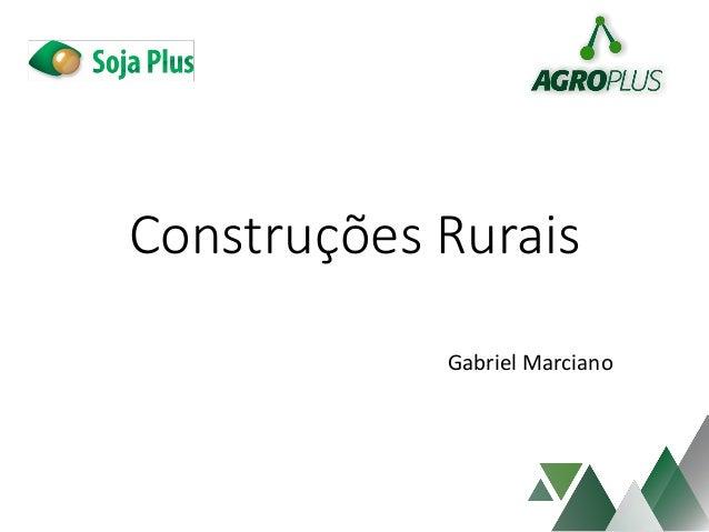 Construções Rurais Gabriel Marciano