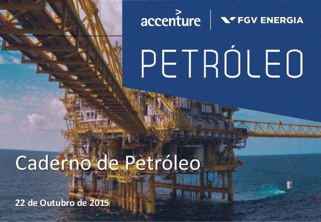Caderno de Petróleo 22 de Outubro de 2015