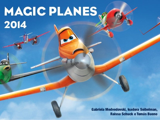 Magic Planes Campanha 2014 MAGIC PLANES 2014 Gabriela Medvedovski, Isadora Soibelman, Raissa Schuck e Tomás Bueno