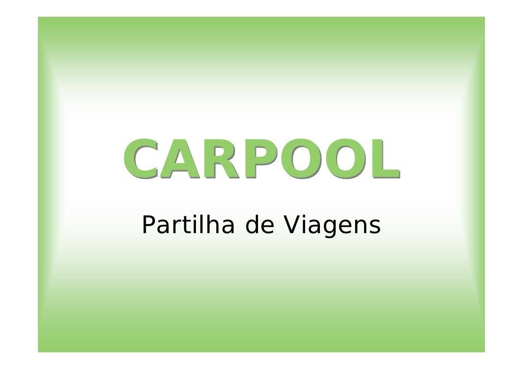 CARPOOL Partilha de Viagens