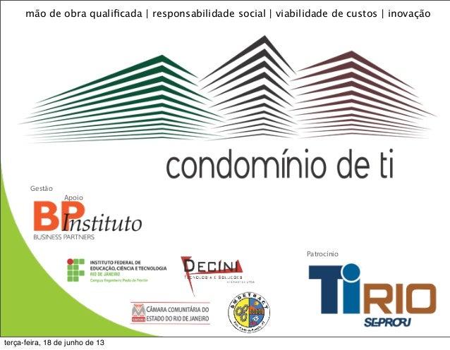 mão de obra qualificada | responsabilidade social | viabilidade de custos | inovaçãoGestãoApoioPatrocínioterça-feira, 18 de...