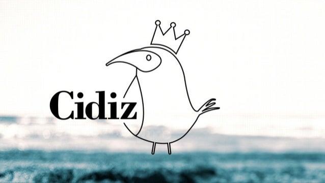 Veja a apresentação da CIDIZ
