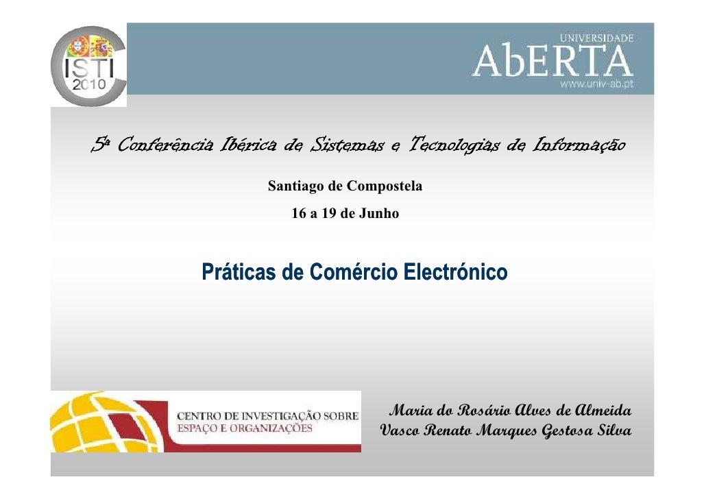 5ª Conferência Ibérica de Sistemas e Tecnologias de Informação                     Santiago de Compostela                 ...