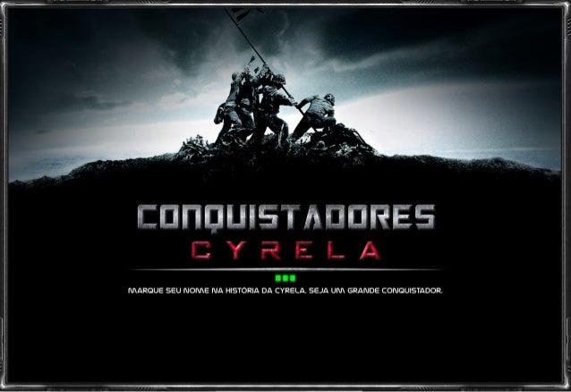 Conquistadores - Cyrela