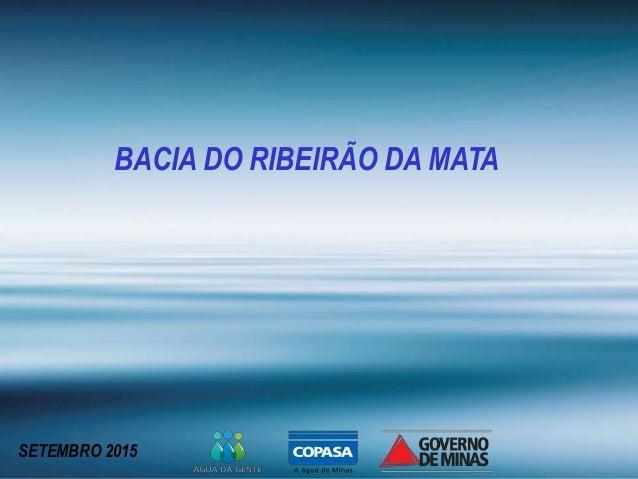 BACIA DO RIBEIRÃO DA MATA SETEMBRO 2015