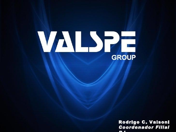 Rodrigo C. Valsoni Coordenador Filial RJ