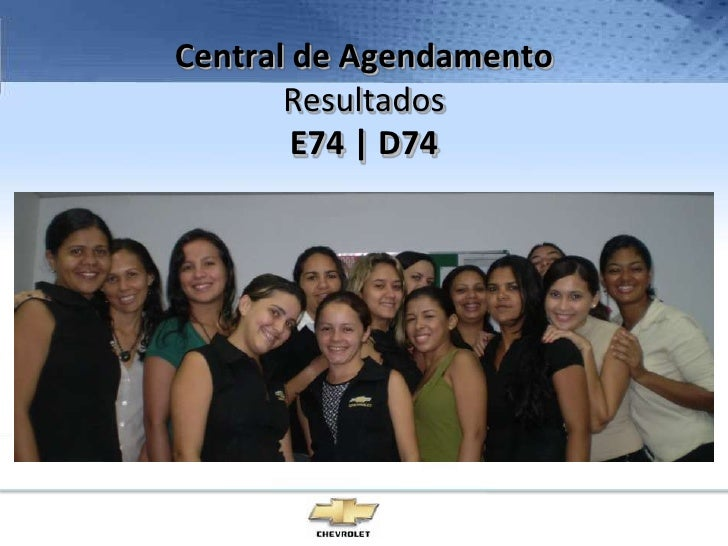 Central de AgendamentoResultados E74 | D74<br />