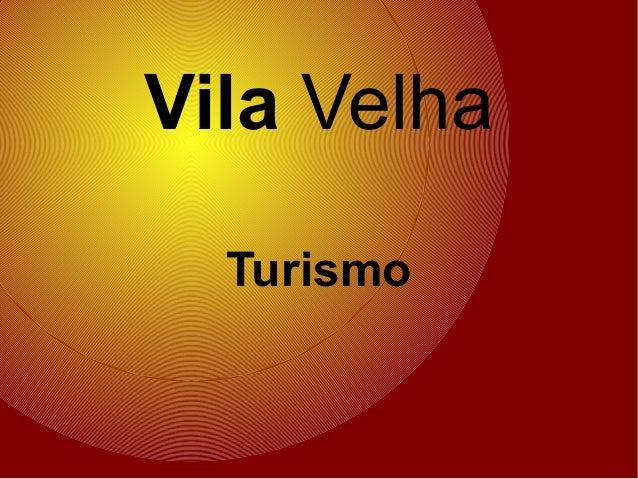 Vila Velha  Turismo