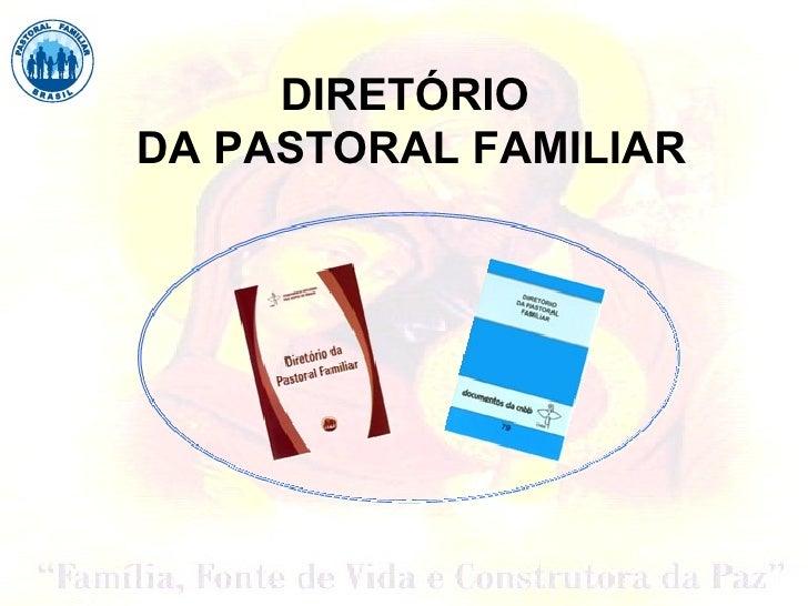 DIRETÓRIODA PASTORAL FAMILIAR