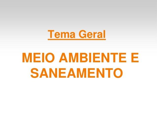 Tema GeralMEIO AMBIENTE E SANEAMENTO