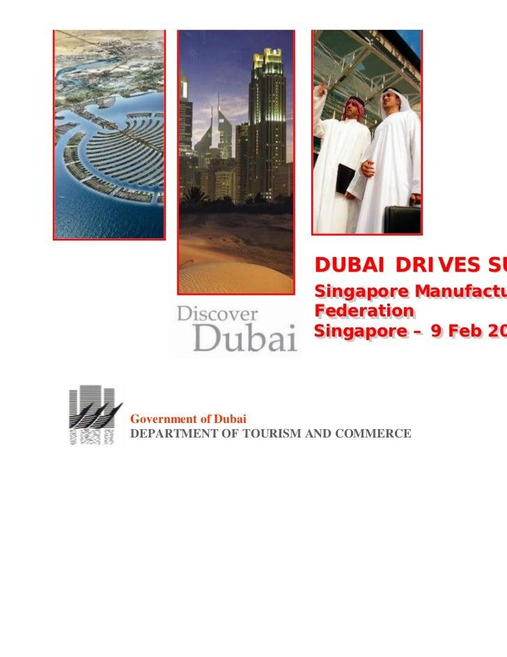 DUBAI DRIVES SUCCESS                      Singapore Manufacturers                      Singapore Manufacturers            ...