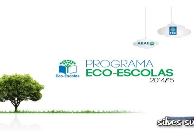 … implementado pela  Fundação para a  Educação  Ambiental em vários  países…  Programa vocacionado para a educação  ambien...