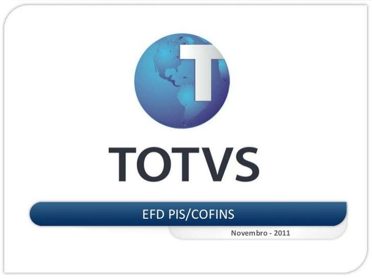 EFD PIS/COFINS             Novembro - 2011