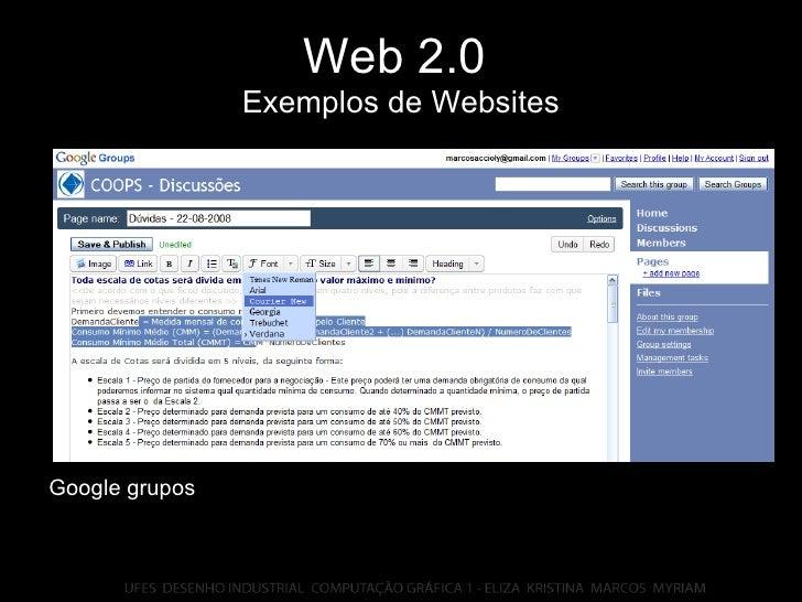 Web 2.0   Exemplos de Websites Google grupos