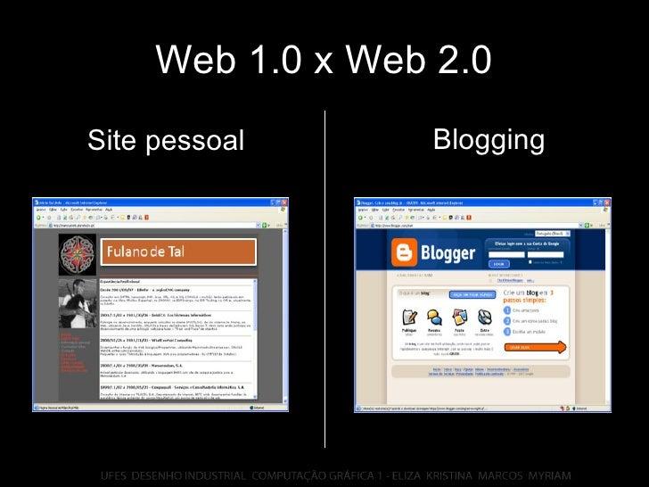 Web 1.0 x Web 2.0 Blogging Site pessoal
