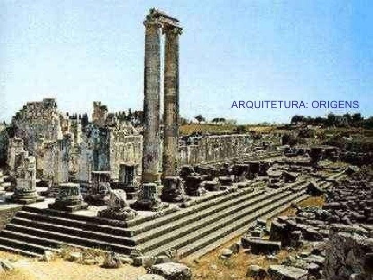 ARQUITETURA: ORIGENS