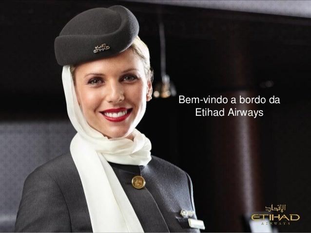 Bem-vindo a bordo daEtihad Airways